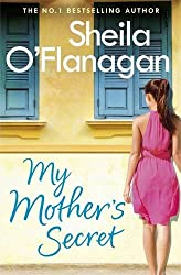My Mother's Secret by Sheila O'Flanagan (2016-03-10)