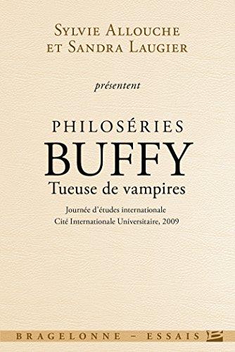 Philoséries : Buffy - Tueuse de vampires par [Allouche, Sylvie, Laugier, Sandra]