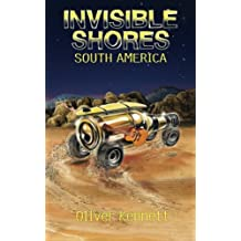 Invisible Shores: South America