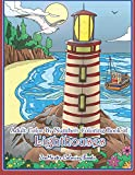 Adult Color By Numbers Coloring Book of Lighthouses: Lighthouse Color By Number Book for Adults With Lighthouses from Around the World, Scenic Views, ... Color By Number Coloring Books, Band 43) - ZenMaster Coloring Books