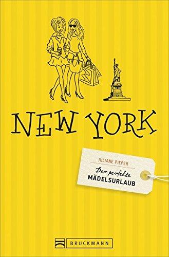 Der perfekte Mädelsurlaub - New York