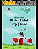 Bin ich klein? Er jeg lille?: Kinderbuch Deutsch-Dänisch (zweisprachig/bilingual) (Weltkinderbuch 55)