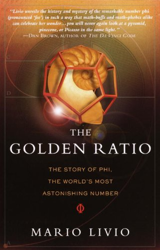 The Golden Ratio: The Story of PHI, the World's Most Astonishing Number (English Edition) por Mario Livio
