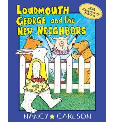 -loudmouth-george-and-the-new-neighbors-loudmouth-george-books-bycarlson-nancy-authorpaperback