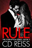 Rule (A Mafia Romance) (The Corruption Book 3)