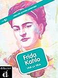 Frida Kahlo. Viva la vida (Colección Grandes Personajes)