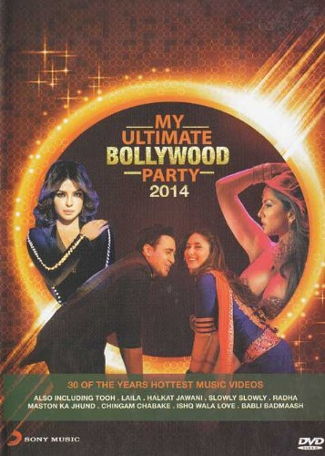 My Ultimate Bollywood Party 2014 Hindi songs DVD (Movies/ Songs) (Hindi Songs 2014)