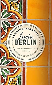 Evening in Paradise: More Stories by [Berlin, Lucia]
