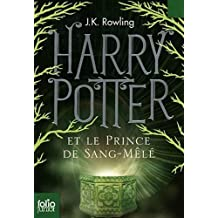 Harry Potter et le Sang Mele (French edition of Harry Potter and the Half-Blood Prince by J.K. Rowling (2006) Paperback