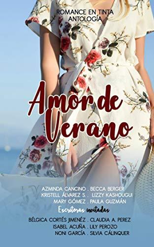 Amor de Verano: Antología Romance en Tinta