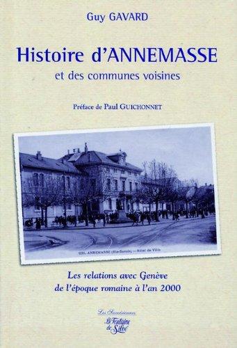 Histoire d'Annemasse et des communes voisines : Les relations avec Genève de l'époque romaine à l'an 2000