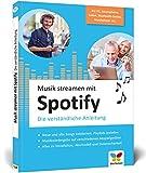 Musik streamen mit Spotify: Tipps und Tricks für PC, Mac, iPhone, Android-Smartphone und Audioplayer. Ideal für Senioren