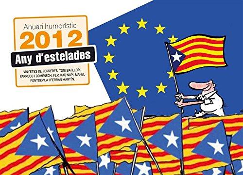 Recull de les millors vinyetes de notícies del 2012, de la mà dels principals dibuixants de premsa: Ferreres (El Periódico), Toni Batllori i Kap (La Vanguardia), Farruqo i Fran Domènech (Ara), Fer (El Punt Avui), Napi (Economista), Manel Fontdevila (...
