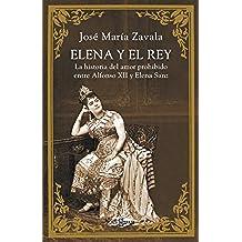 Elena y el Rey: La historia del amor prohibido entre Alfonso XII Y Elena Sanz