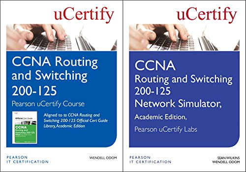 CCNA Routing and Switching 200-125 Pearson Ucertify Course and Network Simulator Academic Edition Bundle (Official Cert Guide) (Pearson-netzwerk-simulator Cisco)