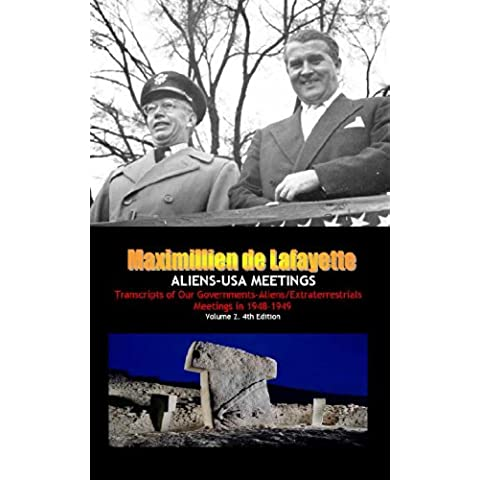 ALIENS-USA MEETINGS: Transcripts of Our Governments-Aliens/Extraterrestrials Meetings in 1948-1949. Vol.2 4th Edition (Extraterrestrials Transcripts) (English Edition)