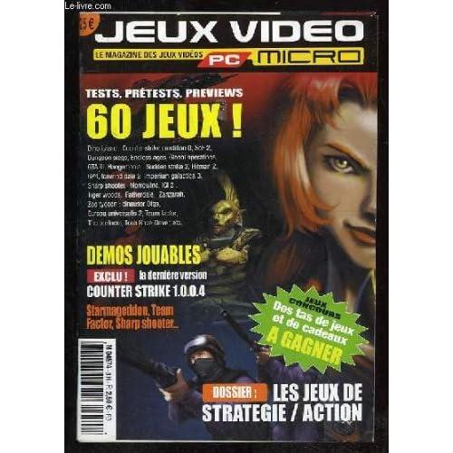 JEUX VIDEO PC MICRO. SOMMAIRE: TESTS, PRETESTS, 60 JEUX, DEMOS JOUABLES, LES JEUX DE STRATEGIE, ET ACTION...