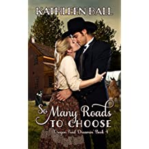 So Many Roads to Choose (Oregon Trail Dreamin' Book 4) (English Edition)