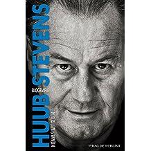 Huub Stevens: Niemals aufgeben. Biografie