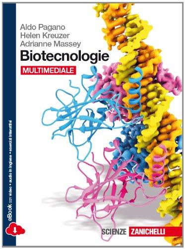 Biotecnologie. Per le Scuole superiori. Con e-book. Con espansione online
