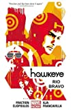 Hawkeye Volume 4: Rio Bravo (Marvel Now)