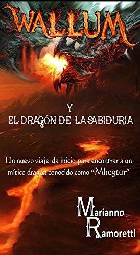 Wallum y el dragón de la sabiduría por Marianno Ramoretti