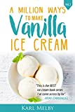 A Million Ways to Make Vanilla Ice Cream