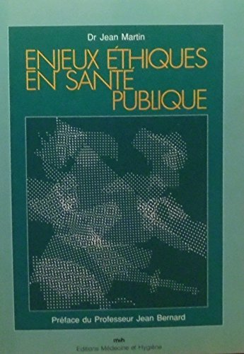 Enjeux éthiques en santé publique