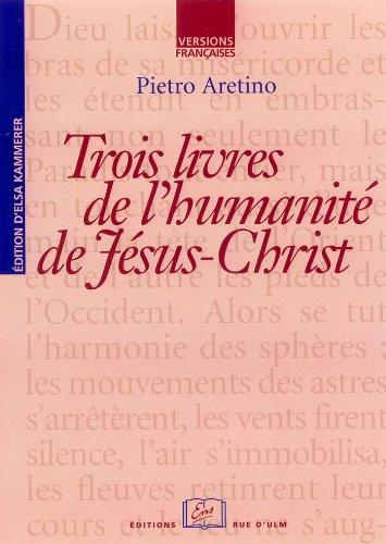 Livres Trois livres de l'Humanité de Jésus-Christ pdf