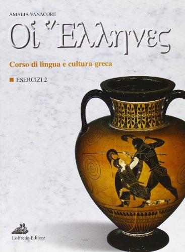 oi-ellenes-corso-di-lingua-e-cultura-greca-esercizi-per-il-liceo-classico-2