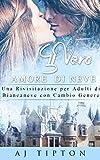 Scarica Libro Il Vero Amore di Neve Una Rivisitazione per Adulti di Biancaneve con Cambio Genere (PDF,EPUB,MOBI) Online Italiano Gratis
