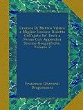 Cronica Di Matteo Villani a Miglior Lezione Ridotta Coll'ajuto De' Testi a Penna Con Appendici Storico-Geografiche, Volume 2