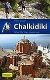 Chalkidiki: Reiseführer mit vielen praktischen Tipps - Andreas Neumeier