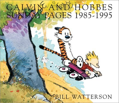 Calvin and Hobbes Sunday Pages: 1985-1995 (Calvin & Hobbes) by Bill Watterson (1-Nov-2001) Paperback