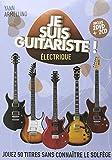 Telecharger Livres Je suis guitariste Electrique 2DVD 2 CD audio (PDF,EPUB,MOBI) gratuits en Francaise