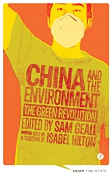China and the Environment (Asian Arguments) by [Geall, Sam]