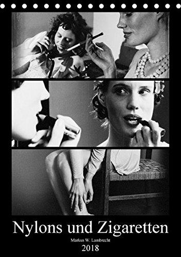 Nylons und Zigaretten (Tischkalender 2018 DIN A5 hoch): Das Porträt zweier moderner Frauen der Zwischenkriegszeit (Monatskalender, 14 Seiten ) ... [Apr 16, 2017] W. Lambrecht, Markus