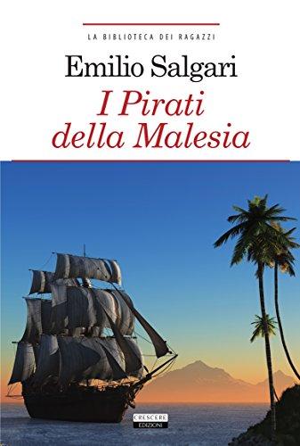 I pirati della Malesia. Ediz. integrale. Con Segnalibro