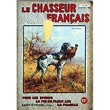 CHASSEUR FRANCAIS (LE) [No 643] du 01/09/1950 - SOMMAIRE - LA CHASSE - QUALITES DES ARMES ET DES MUNITIONS - DES ETANGS A LA MONTAGNE - LE FUSIL A SURPRISE - DROIT DE POURSUITE DES SOCIETES DEPARTEMENTALES DES CHASSEURS - REPEUPLEMENT - GRIS ET ROUGES - NOCTURNE - LES JALABRES - LE CONCOURS DE TROPHEES DE CHASSE DE MADRID - LE RAGONDIN - LACHERS DE GIBIER - FAIRE FORTUNE EN CHASSANT - RETOUR EN ARRIERE - MARFAINE - OISEAUX BAGUES - COURRIER CYNEGETIQUE - LE CHIEN - PAS DE TETES PAS DE RACES - L