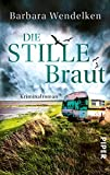 Die stille Braut: Kriminalroman (Martinsfehn-Krimis 2)