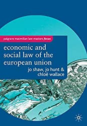The Economic and Social Law of the European Union (Palgrave Macmillan Law Masters)