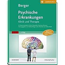 Psychische Erkrankungen: Klinik und Therapie – inkl. Online-Version - mit Zugang zur Medizinwelt