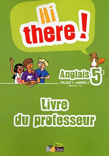 Hi there! 5e • Livre du professeur par (Broché)