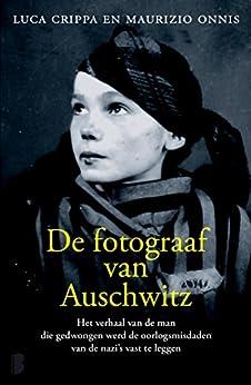 De fotograaf van Auschwitz van [Crippa,Luca, Onnis,Maurizio]