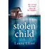 Stolen Child - A gripping psychological thriller