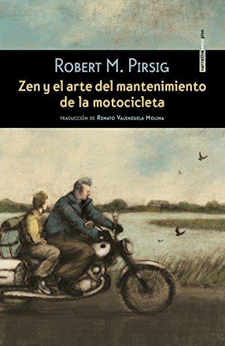 Zen y el arte del mantenimiento de la motocicleta por Robert M. Pirsig