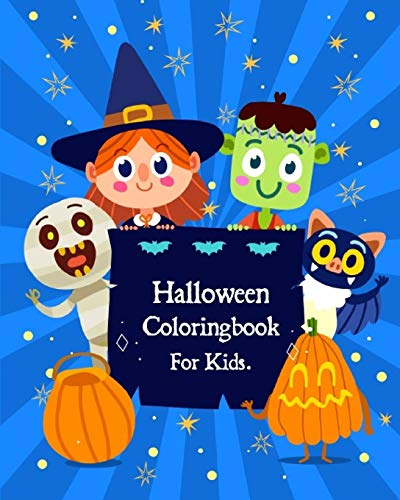 Halloween Coloring Book For Kids. (Halloween Collections, Band 1)