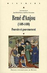 René d'Anjou (1409 1480) : Pouvoirs et gouvernement