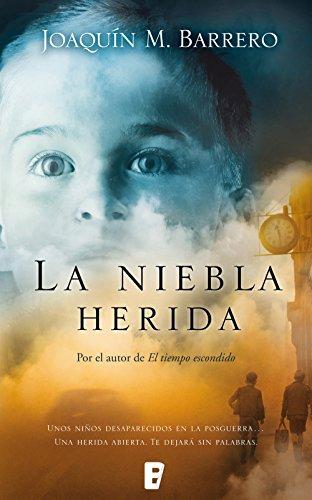 La niebla herida (Serie Corazón Rodríguez) por Joaquín M. Barrero