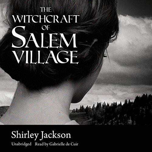 The Witchcraft of Salem Village  Audiolibri